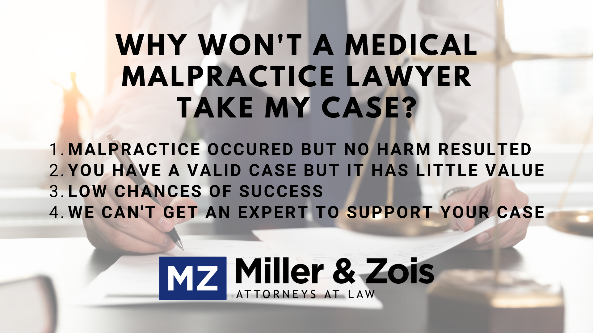 why won't a medical malpractice lawyer take my case?